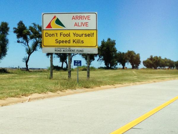 Arrive Alive speed_kills
